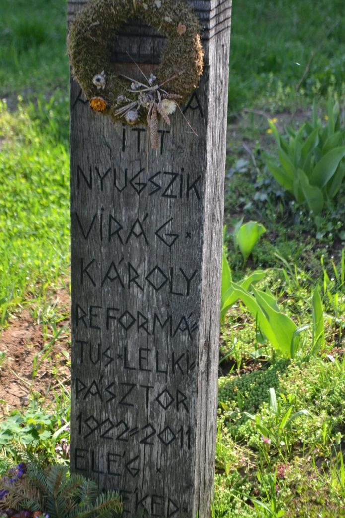 Virág Károly, néhai szilágyfőkeresztúri lelkész, IKE utazó titkár kopjafája